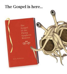 The Gospel of the Flying Spaghetti Monster | Spaghetti Monster